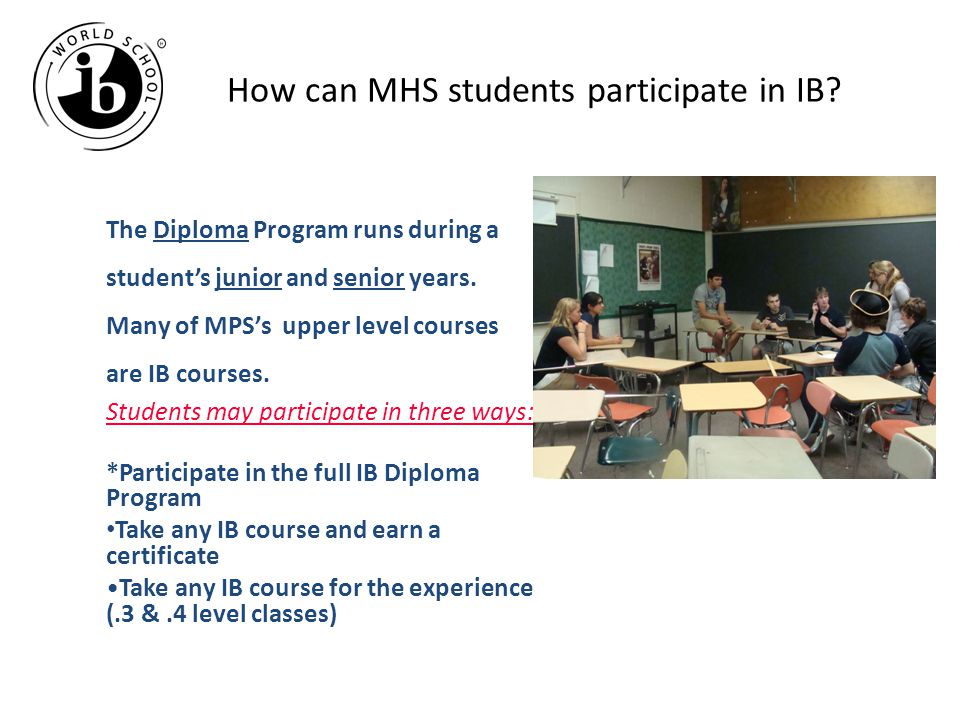 How can MHS students participate in IB