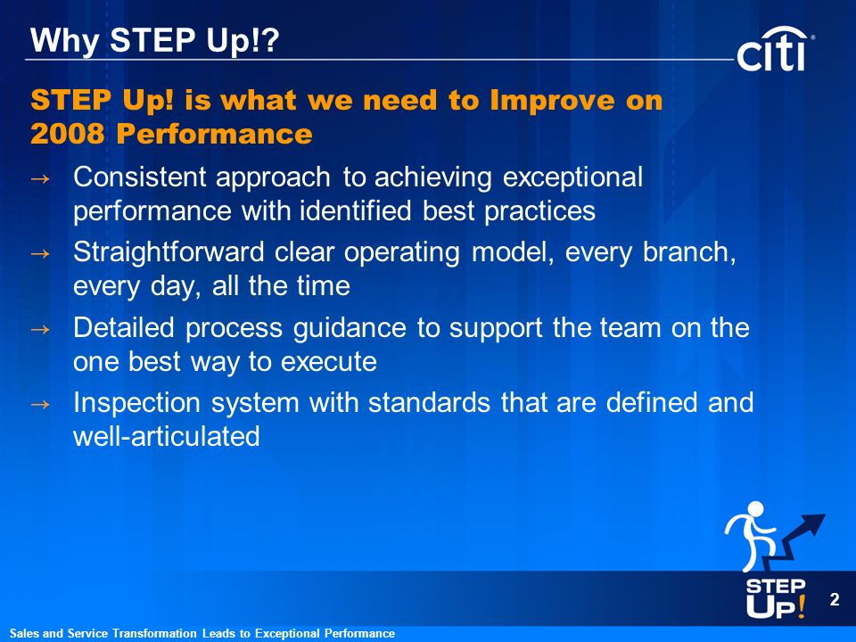 Why STEP Up! STEP Up! is what we need to Improve on 2008 Performance
