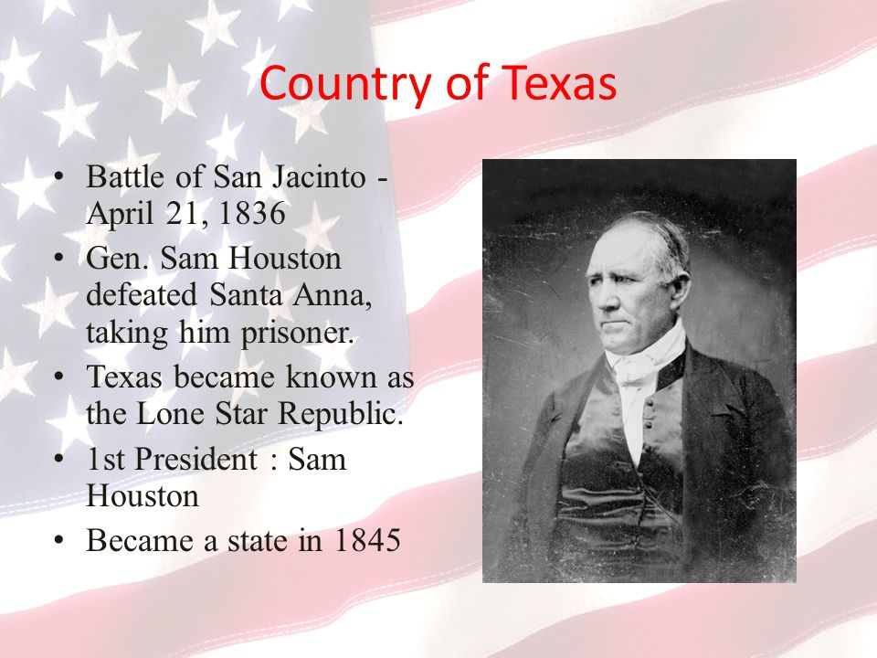 Country of Texas Battle of San Jacinto - April 21, 1836