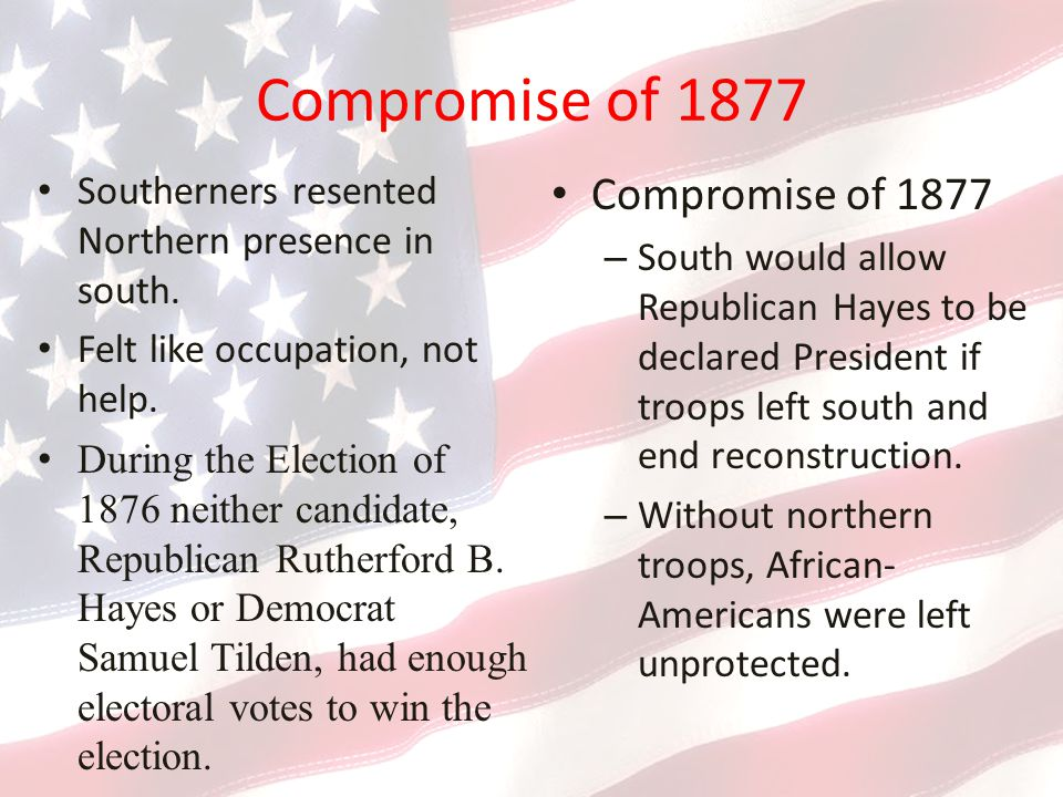 Compromise of 1877 Compromise of 1877