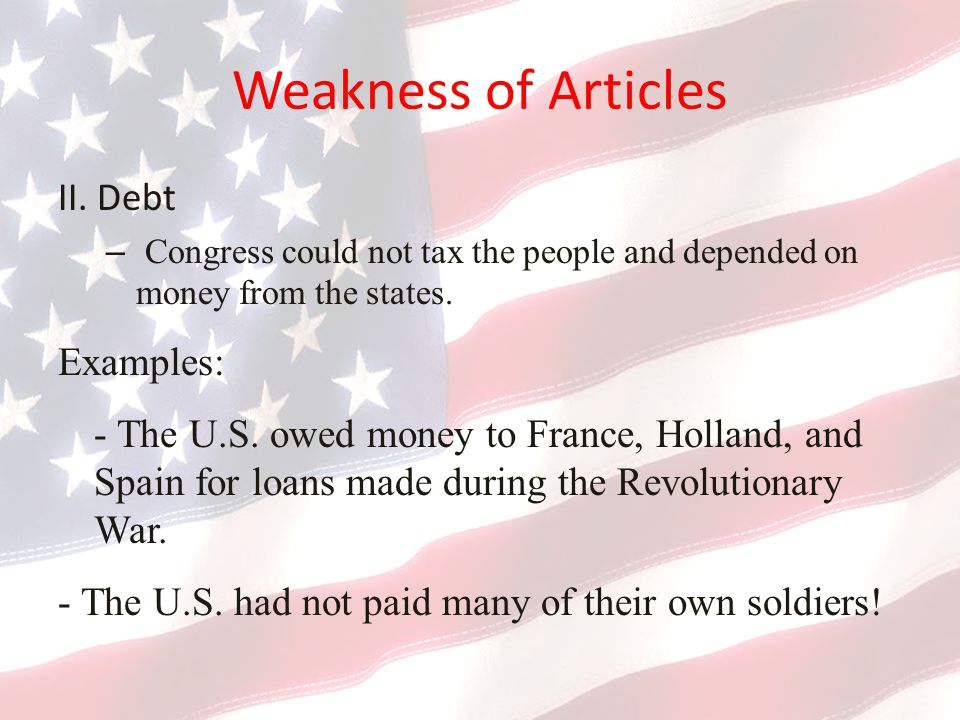 Weakness of Articles II. Debt Examples:
