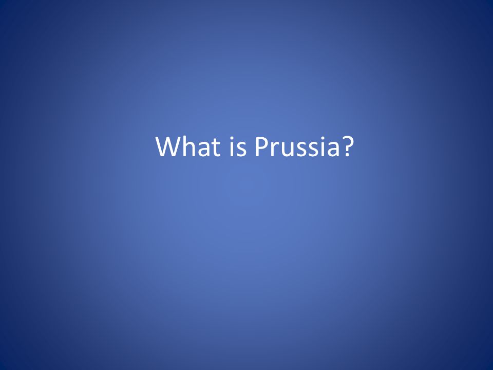 What is Prussia