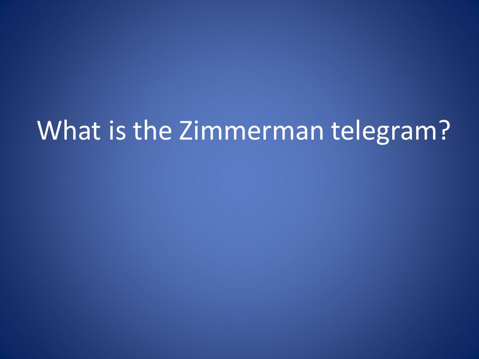 What is the Zimmerman telegram