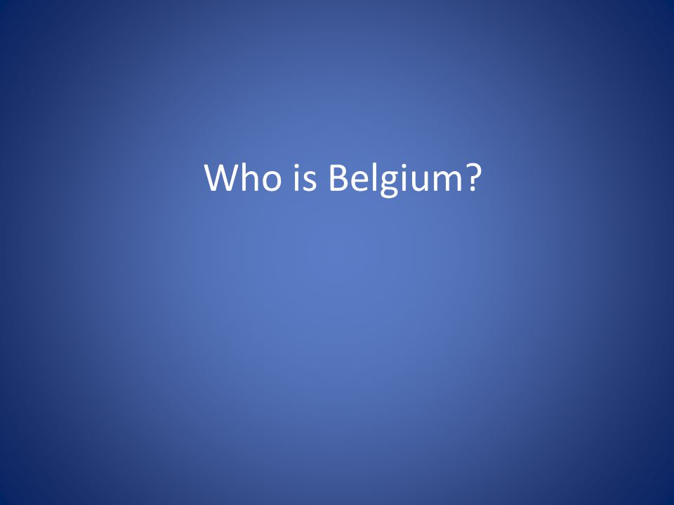 Who is Belgium