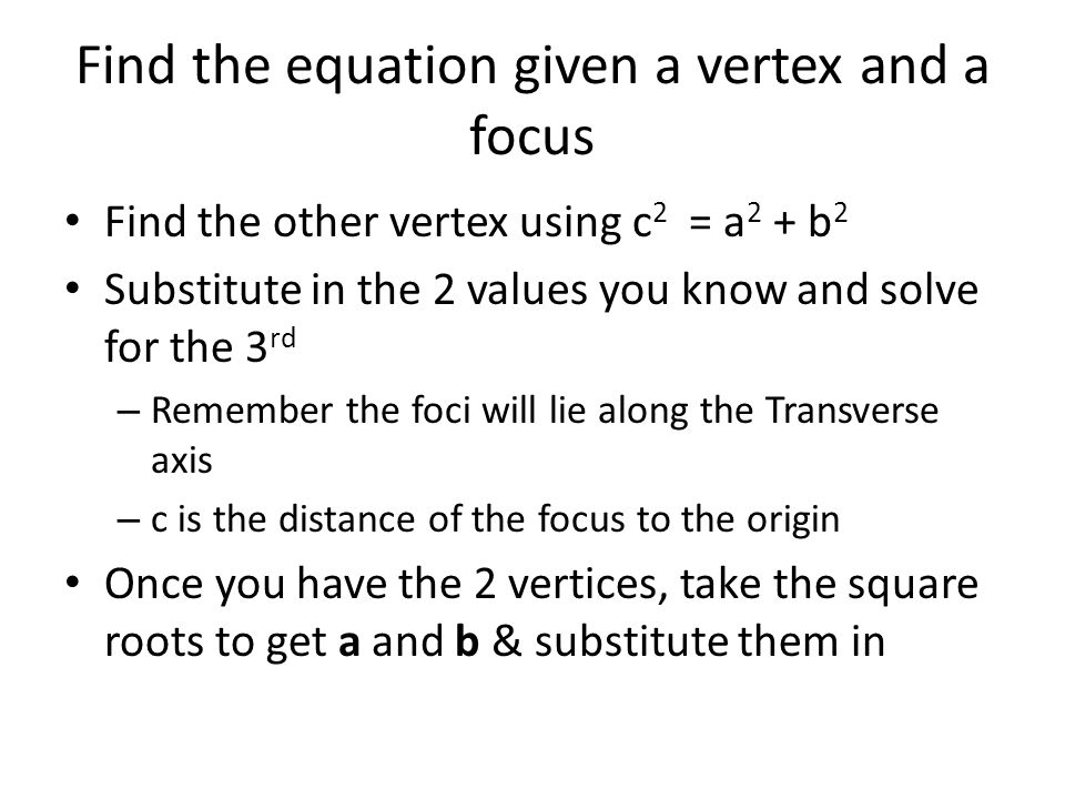 Find the equation given a vertex and a focus