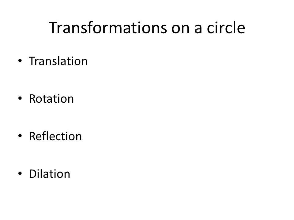 Transformations on a circle