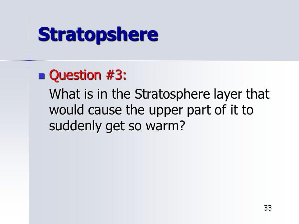 Stratopshere Question #3: