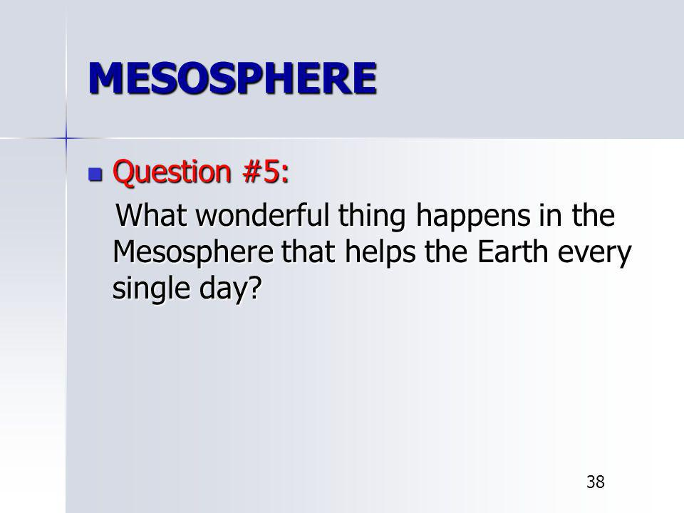 MESOSPHERE Question #5: