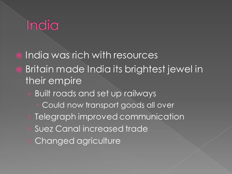India India was rich with resources