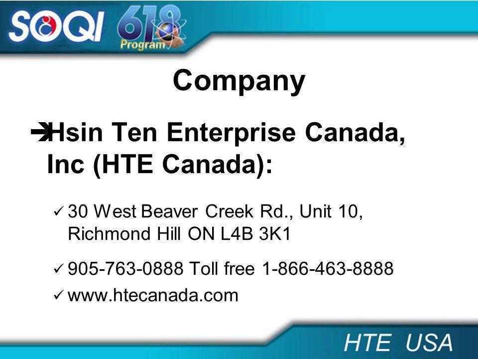 Company Hsin Ten Enterprise Canada, Inc (HTE Canada):