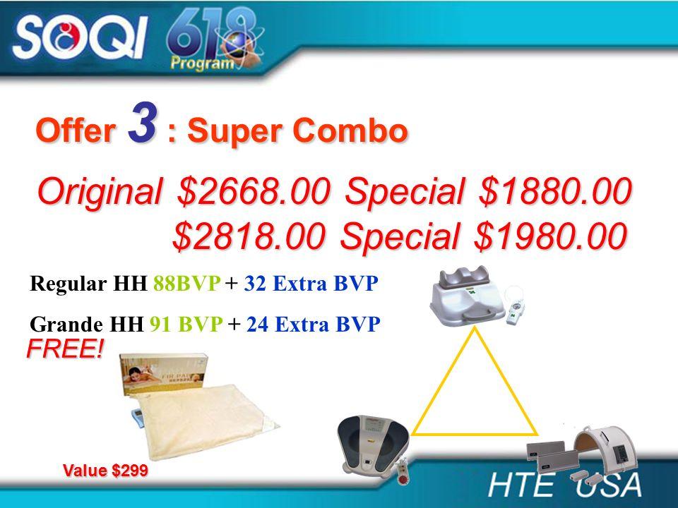 Original $2668.00 Special $1880.00 $2818.00 Special $1980.00