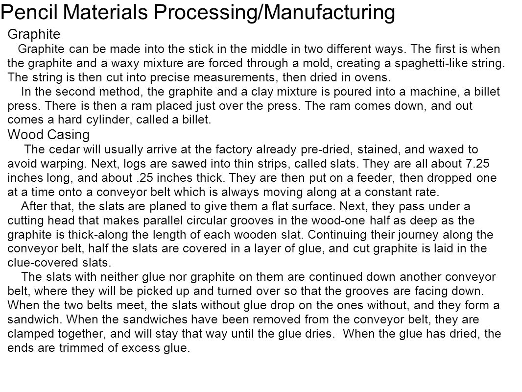 Pencil Materials Processing/Manufacturing