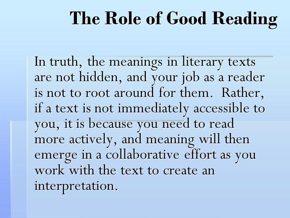 The Role of Good Reading