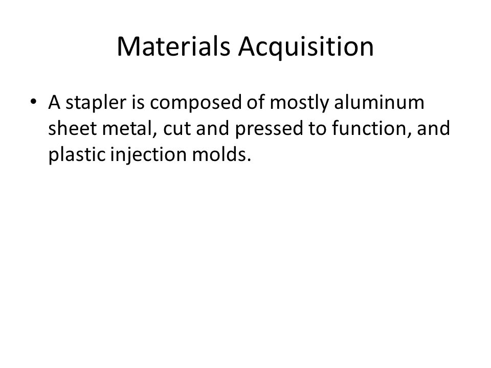Materials Acquisition