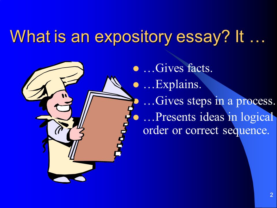 What is an expository essay It …