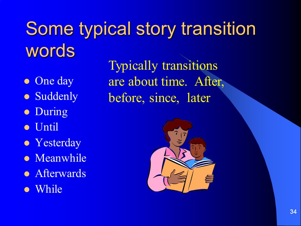 Some typical story transition words