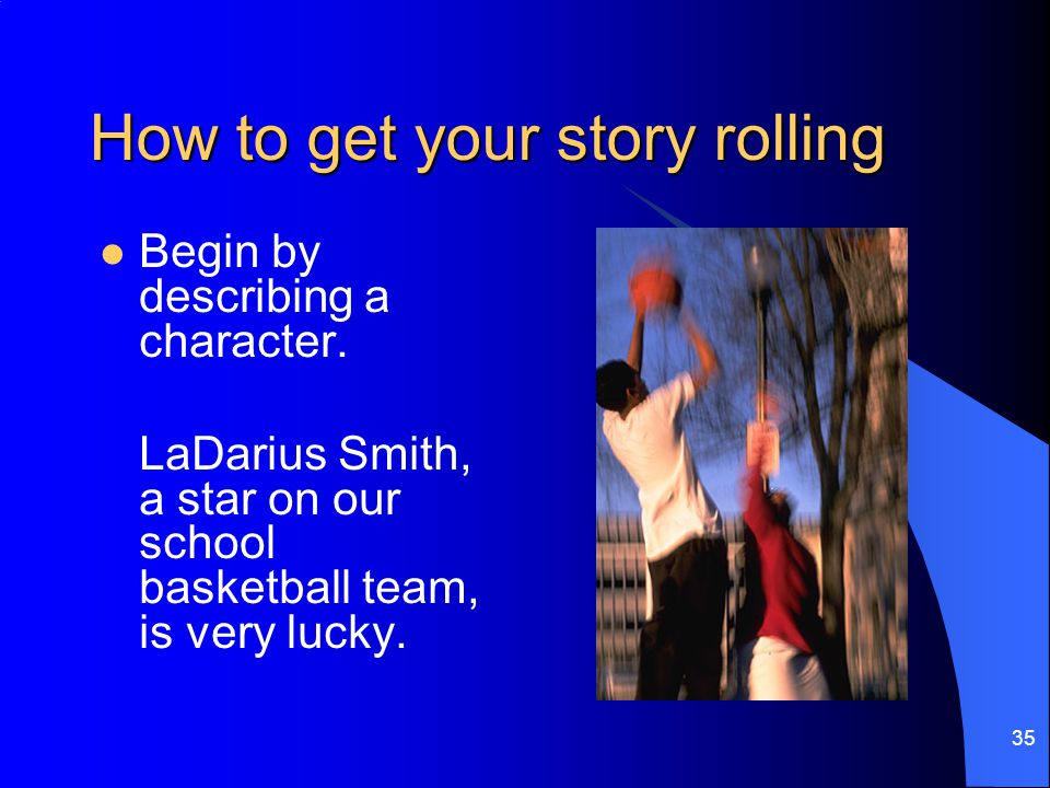 How to get your story rolling