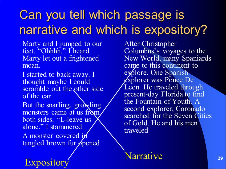 Can you tell which passage is narrative and which is expository