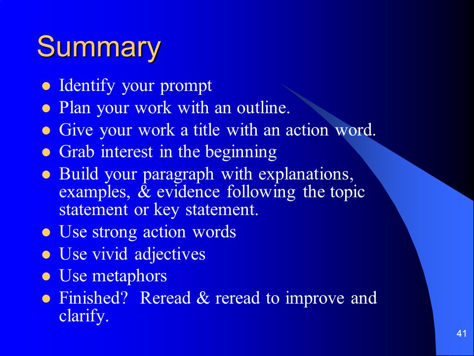 Summary Identify your prompt Plan your work with an outline.
