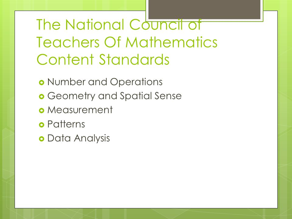 The National Council of Teachers Of Mathematics Content Standards