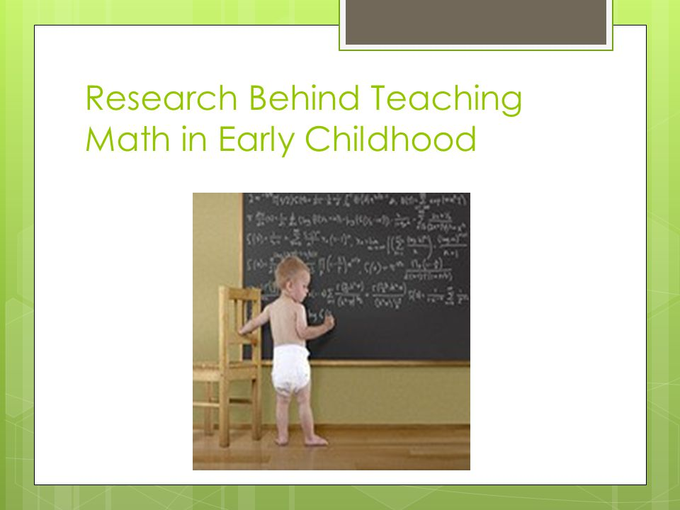 Research Behind Teaching Math in Early Childhood
