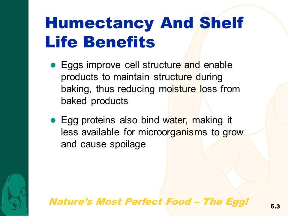Humectancy And Shelf Life Benefits