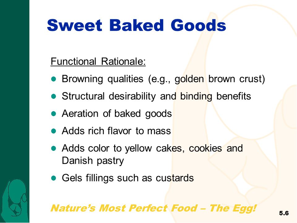 Sweet Baked Goods Functional Rationale: