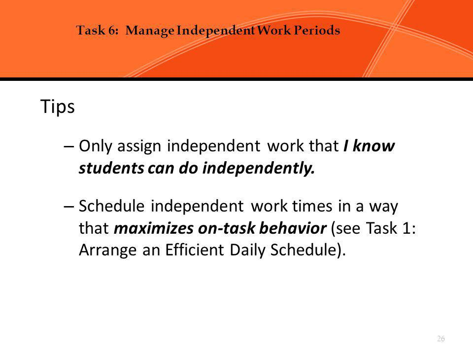 Chapter 2, Task 6: Manage Independent Work Periods p 99-104