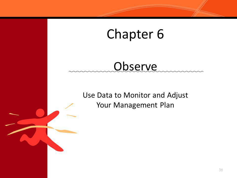 Chapter 6 Observe Use Data to Monitor and Adjust Your Management Plan