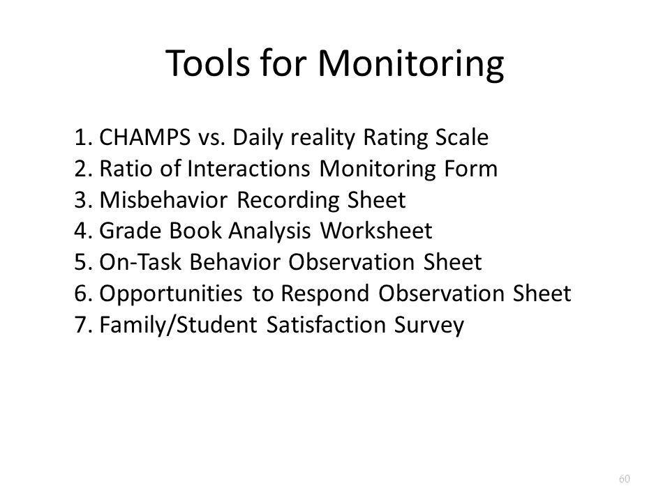 Tools for Monitoring CHAMPS vs. Daily reality Rating Scale