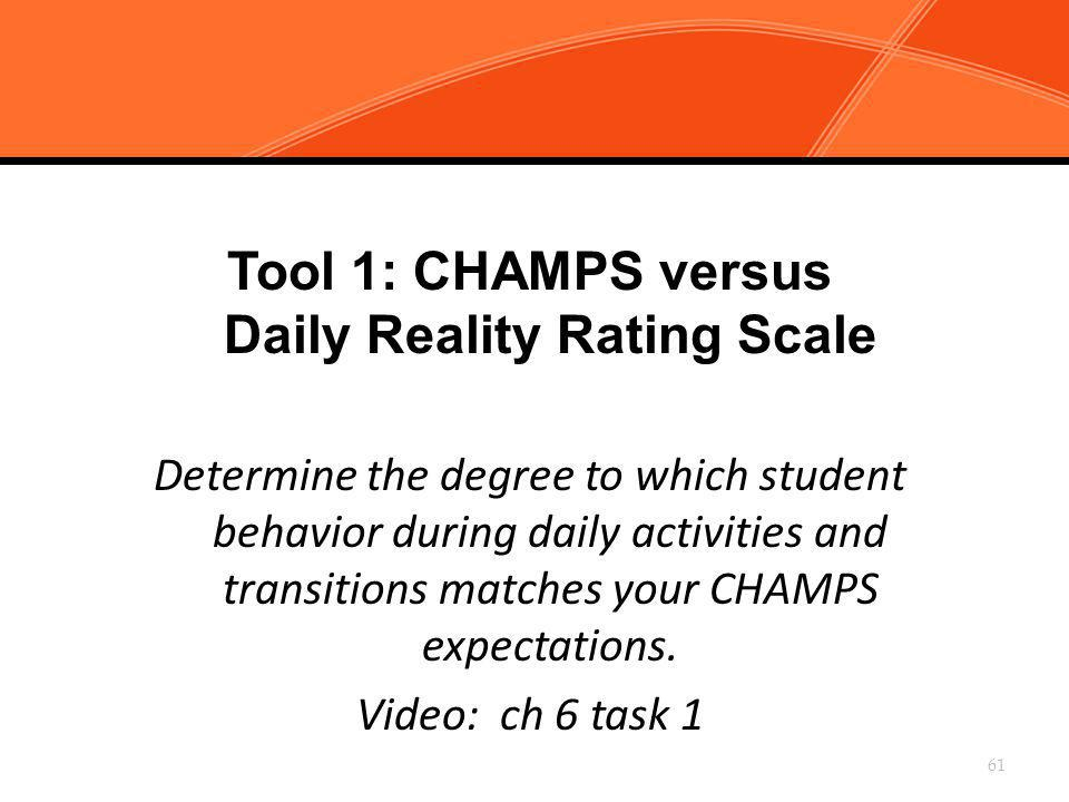 Tool 1: CHAMPS versus Daily Reality Rating Scale