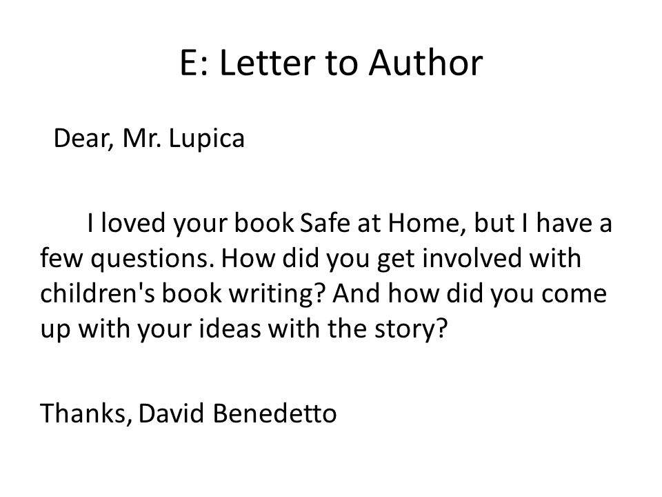 E: Letter to Author Dear, Mr. Lupica