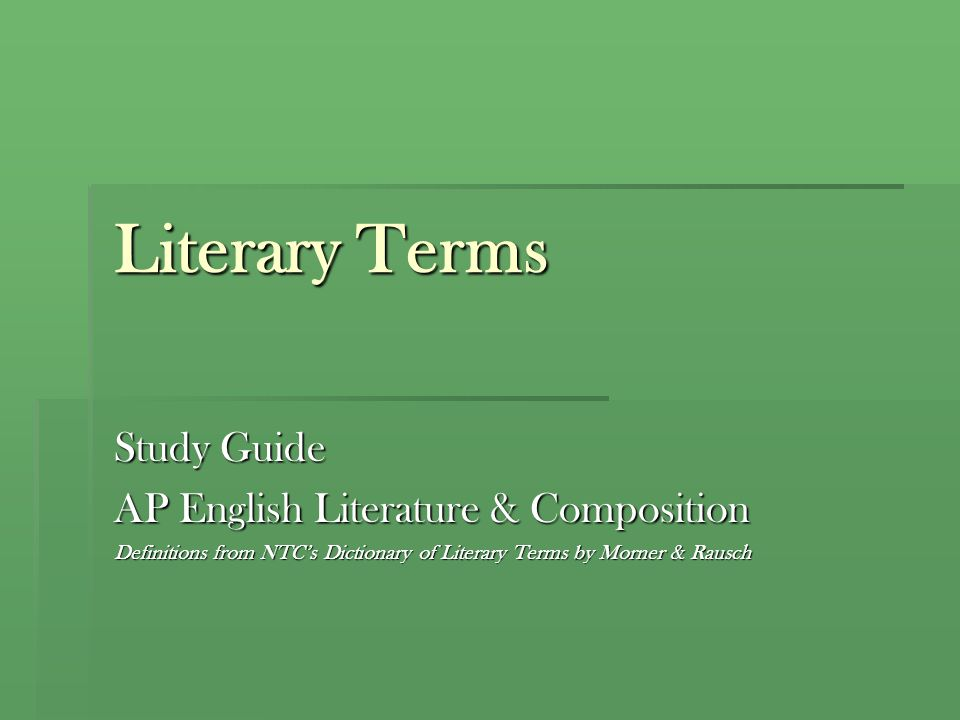 Literary Terms Study Guide AP English Literature & Composition
