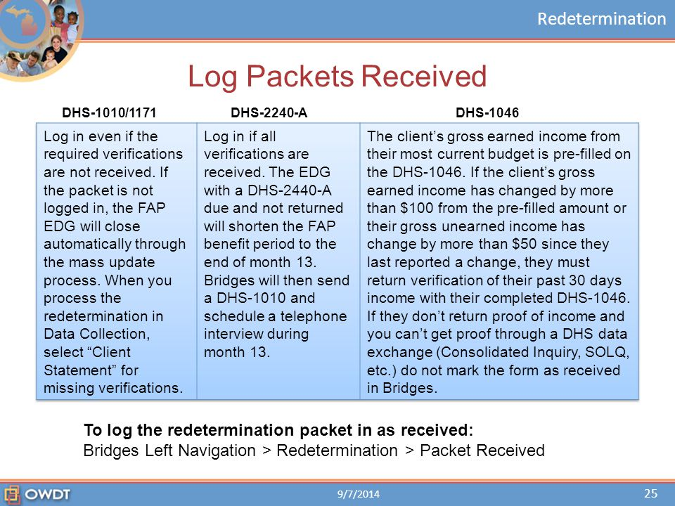 Log Packets Received To log the redetermination packet in as received: