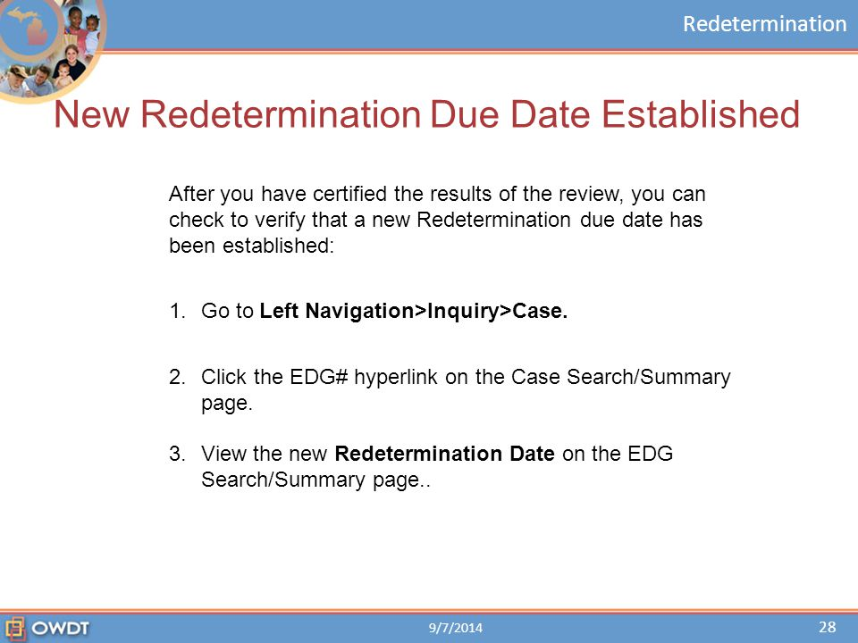 New Redetermination Due Date Established