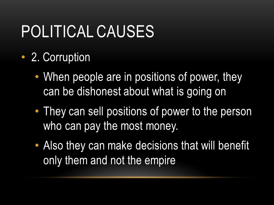 Political causes 2. Corruption