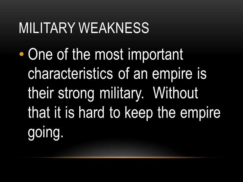 Military weakness