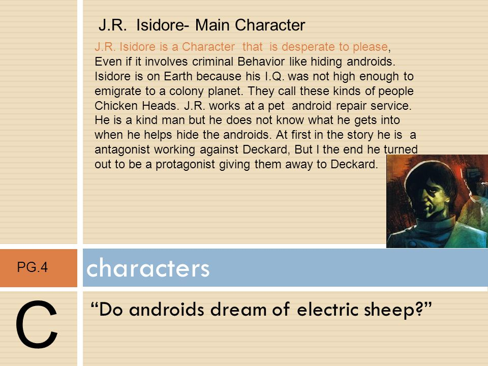 C characters Do androids dream of electric sheep