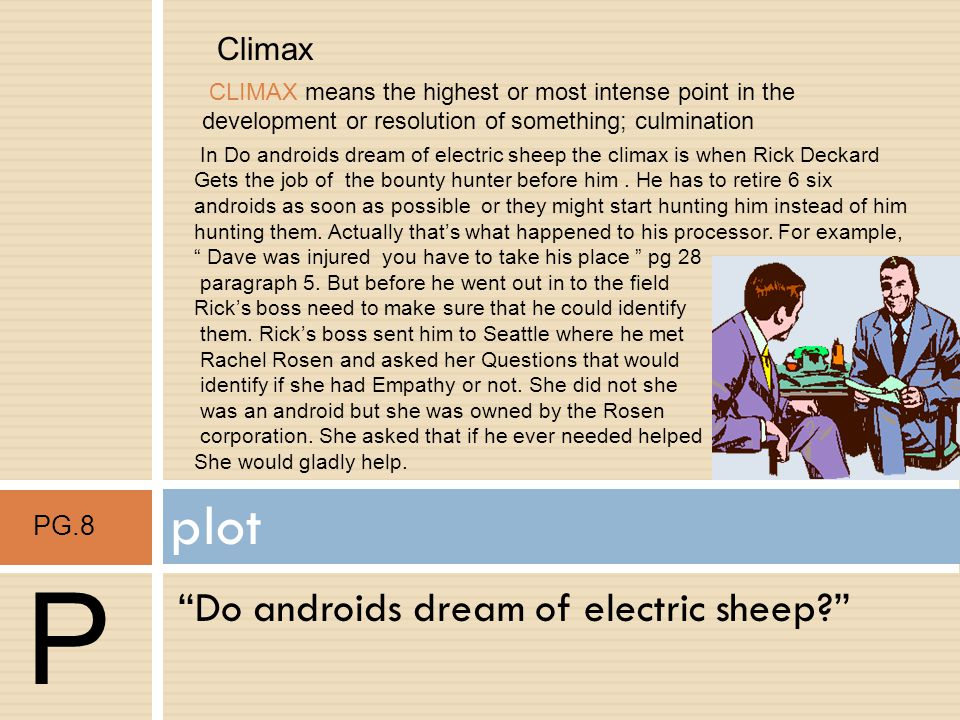P plot Do androids dream of electric sheep Climax
