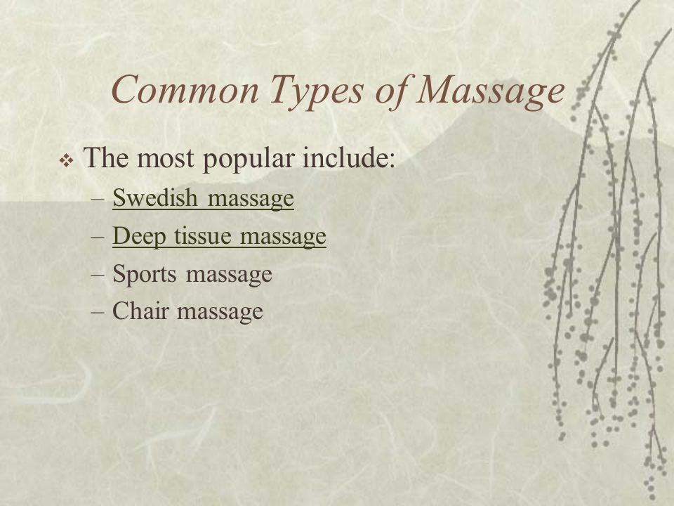 Common Types of Massage