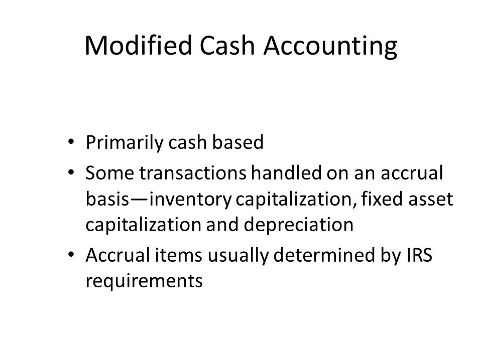 Modified Cash Accounting