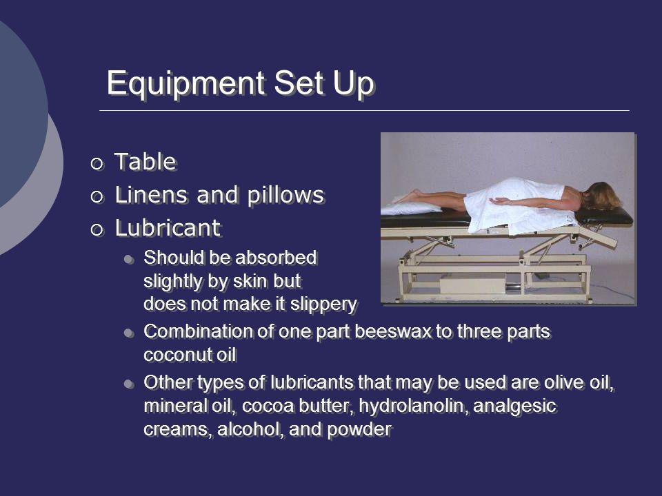 Equipment Set Up Table Linens and pillows Lubricant