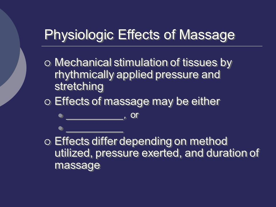 Physiologic Effects of Massage