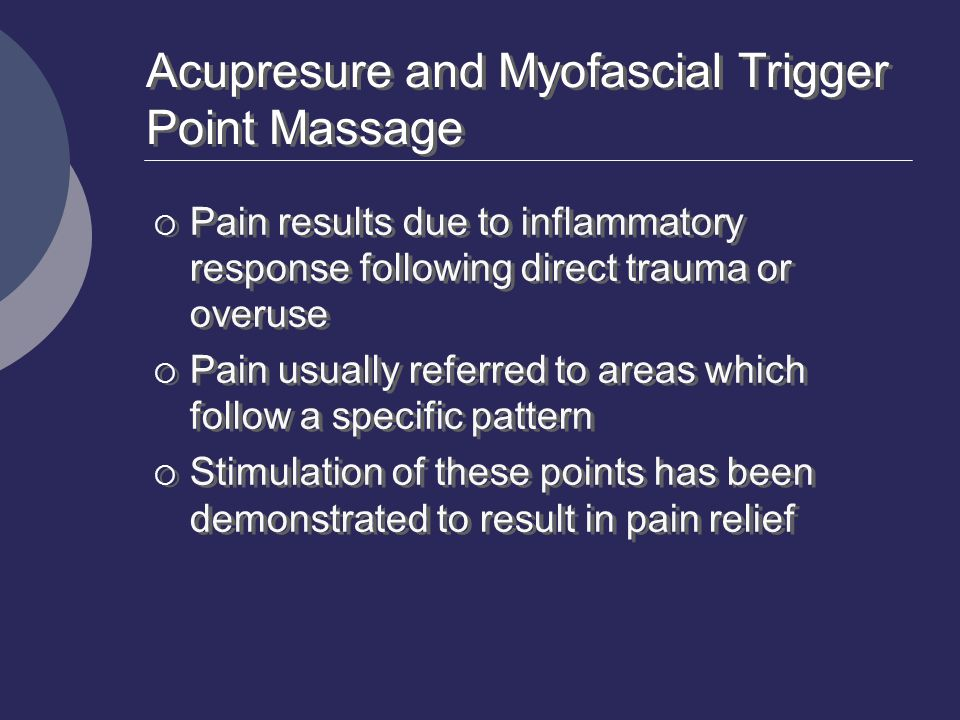 Acupresure and Myofascial Trigger Point Massage