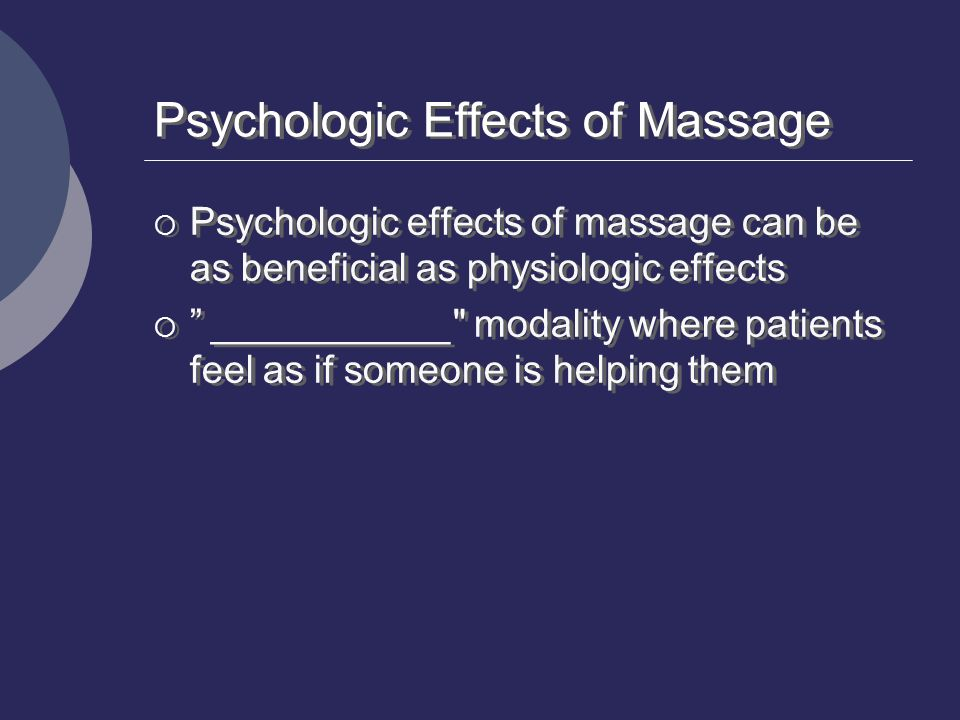 Psychologic Effects of Massage
