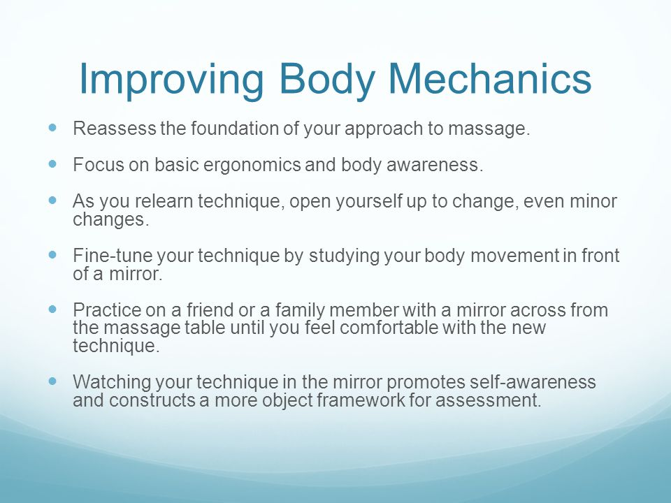 Improving Body Mechanics