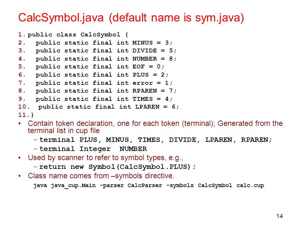 CalcSymbol.java (default name is sym.java)