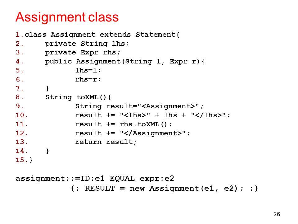 Assignment class assignment::=ID:e1 EQUAL expr:e2