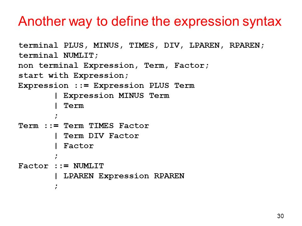 Another way to define the expression syntax