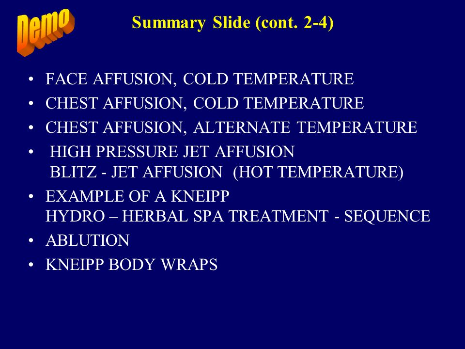 Summary Slide (cont. 2-4) FACE AFFUSION, COLD TEMPERATURE